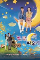 Nonton Streaming Download Drama I'll Give You The Stars and The Moon (2012) Subtitle Indonesia