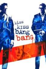 Nonton Streaming Download Drama Kiss Kiss Bang Bang (2005) jf Subtitle Indonesia