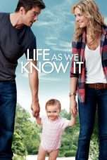 Nonton Streaming Download Drama Life As We Know It (2010) Subtitle Indonesia