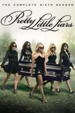 Nonton Streaming Download Drama Pretty Little Liars Season 06 (2016) Subtitle Indonesia