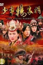 Nonton Streaming Download Drama The Young Warriors / Shao Nian Yang Jia Jiang (2004) Subtitle Indonesia