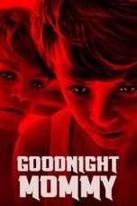 Nonton Streaming Download Drama Goodnight Mommy (2014) jf Subtitle Indonesia