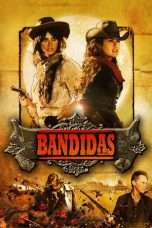 Nonton Streaming Download Drama Bandidas (2006) Subtitle Indonesia