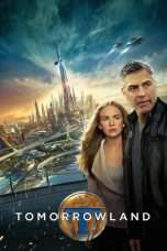 Nonton Streaming Download Drama Tomorrowland (2015) Subtitle Indonesia