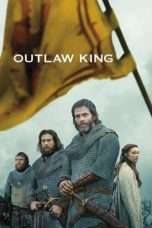 Nonton Streaming Download Drama Outlaw King (2018) sub indo Subtitle Indonesia
