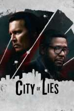 Nonton Streaming Download Drama City of Lies (2019) jf Subtitle Indonesia