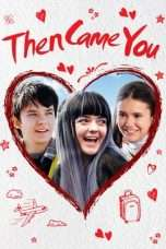 Nonton Streaming Download Drama Then Came You (2019) hd Subtitle Indonesia