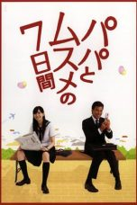 Nonton Streaming Download Drama Seven Days of a Daddy and a Daughter / Papa to Musume no Nanokakan (2007) Subtitle Indonesia