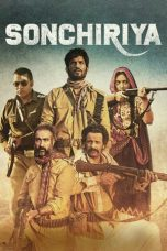 Nonton Streaming Download Drama Sonchiriya (2019) jf Subtitle Indonesia