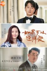 Nonton Streaming Download Drama If I Can Love You So (2019) Subtitle Indonesia