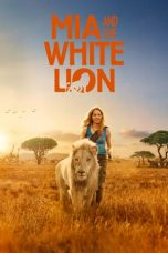 Nonton Streaming Download Drama Mia and the White Lion (2018) jf Subtitle Indonesia