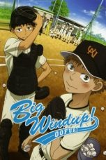 Nonton Streaming Download Drama Big Windup! Season 2 (2010) Subtitle Indonesia