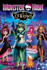 Nonton Streaming Download Drama Monster High: 13 Wishes (2013) Subtitle Indonesia