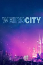 Nonton Streaming Download Drama Weird City Season 01 (2019) Subtitle Indonesia