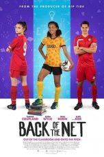 Nonton Streaming Download Drama Back of the Net (2018) gt Subtitle Indonesia