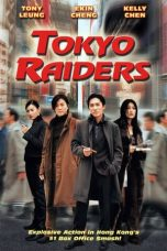 Nonton Streaming Download Drama Tokyo Raiders (2000) gt Subtitle Indonesia