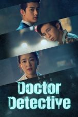 Nonton Streaming Download Drama Doctor Detective (2019) Subtitle Indonesia