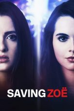 Nonton Streaming Download Drama Saving Zoë (2019) jf Subtitle Indonesia