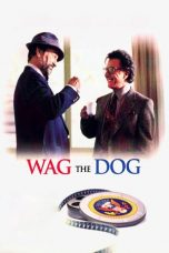 Nonton Streaming Download Drama Wag the Dog (1997) gt Subtitle Indonesia