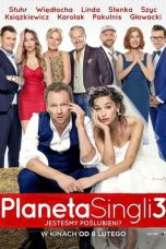 Nonton Streaming Download Drama Planeta Singli 3 (2019) gt Subtitle Indonesia