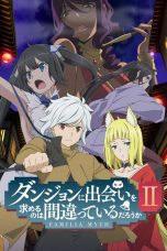 Nonton Streaming Download Drama Danmachi Season 02 (2019) Subtitle Indonesia