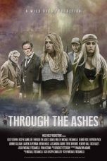 Nonton Streaming Download Drama Through the Ashes (2019) Subtitle Indonesia