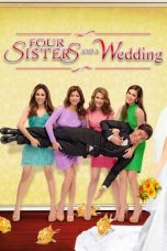 Nonton Streaming Download Drama Four Sisters and a Wedding (2013) jf Subtitle Indonesia