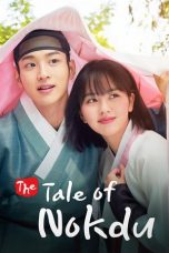 Nonton Streaming Download Drama The Tale of Nokdu (2019) Subtitle Indonesia
