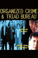 Nonton Streaming Download Drama Organized Crime & Triad Bureau (1994) Subtitle Indonesia