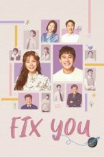 Nonton Streaming Download Drama Fix You (2020) Subtitle Indonesia