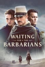 Nonton Streaming Download Drama Waiting for the Barbarians (2020) jf Subtitle Indonesia