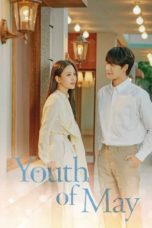 Nonton Streaming Download Drama Nonton Youth of May (2021) Sub Indo Subtitle Indonesia
